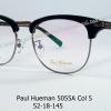 Paul Hueman 5055A Col.5 โปรโมชั่น กรอบแว่นตาพร้อมเลนส์ HOYA ราคา 3,200 บาท